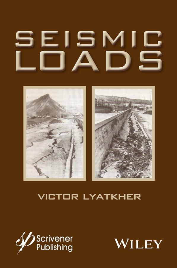 Victor Lyatkher M. Seismic Loads все цены