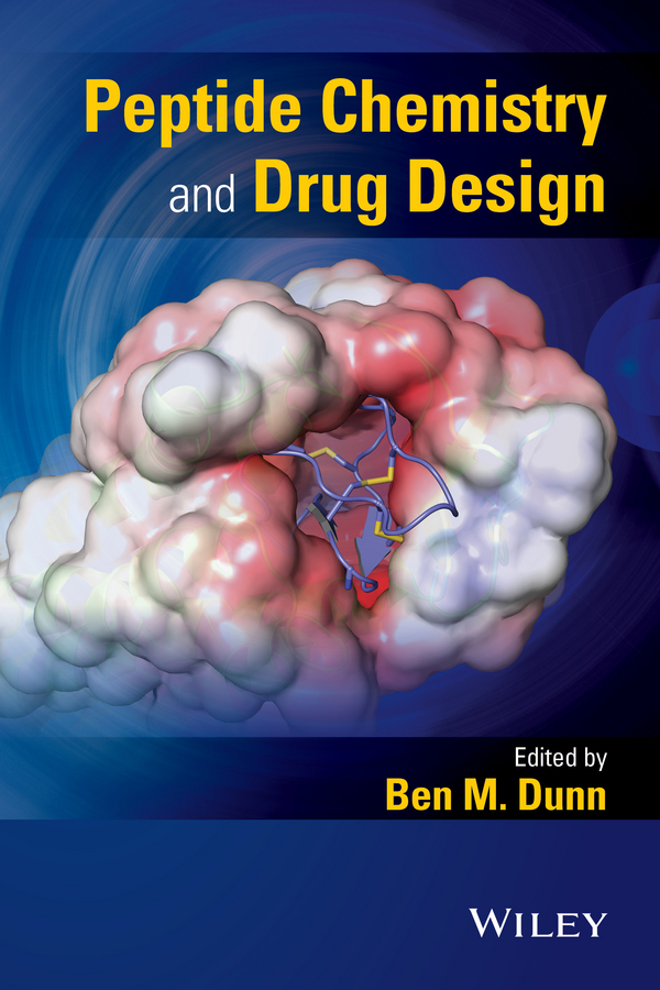 Ben Dunn M. Peptide Chemistry and Drug Design