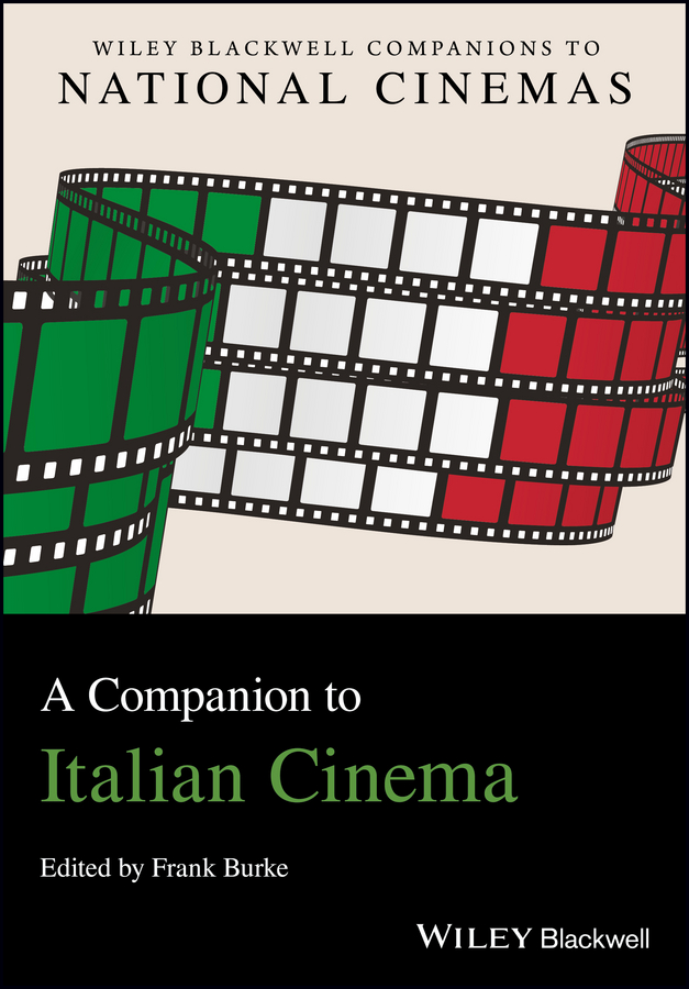 Frank Burke A Companion to Italian Cinema pavlovic tatjana a companion to spanish cinema