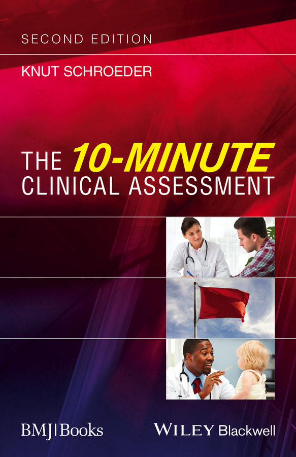 Knut Schroeder The 10-Minute Clinical Assessment rachel allen how to complete a phd in the medical and clinical sciences