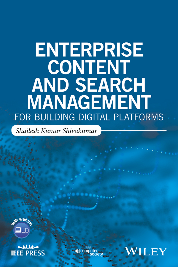 где купить Shailesh Shivakumar Kumar Enterprise Content and Search Management for Building Digital Platforms недорого с доставкой