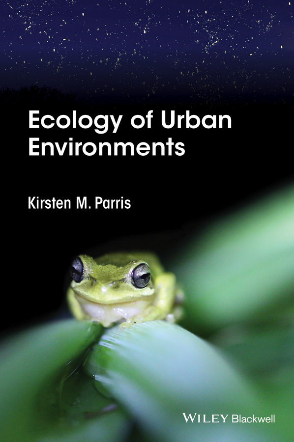 цена Kirsten Parris M. Ecology of Urban Environments онлайн в 2017 году