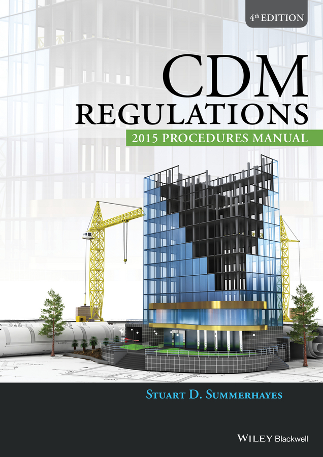 Stuart Summerhayes D. CDM Regulations 2015 Procedures Manual
