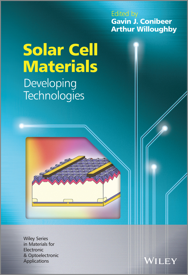 Arthur Willoughby Solar Cell Materials. Developing Technologies цены