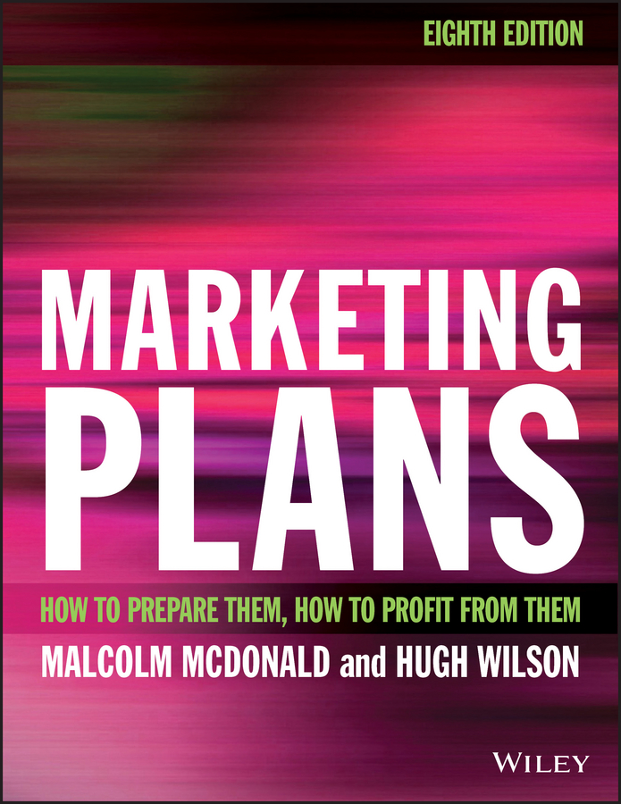 Malcolm McDonald Marketing Plans. How to prepare them, how to profit from them все цены