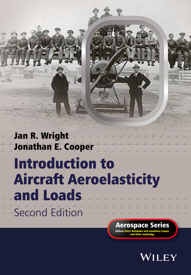 3aec7f8375af Jonathan Cooper Edward Introduction to Aircraft Aeroelasticity and Loads