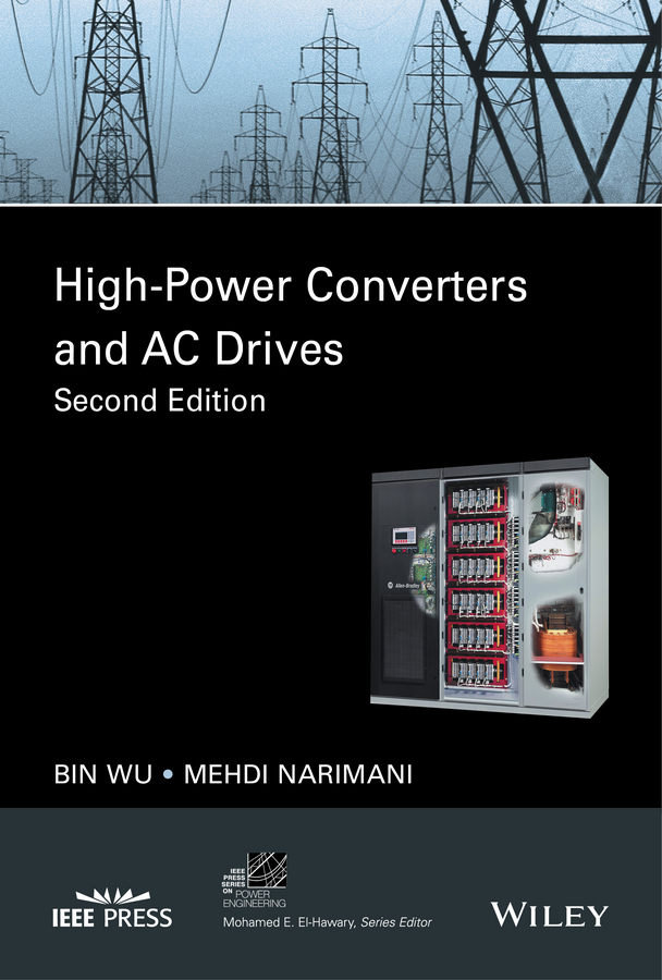 Bin Wu High-Power Converters and AC Drives cortes patricio predictive control of power converters and electrical drives