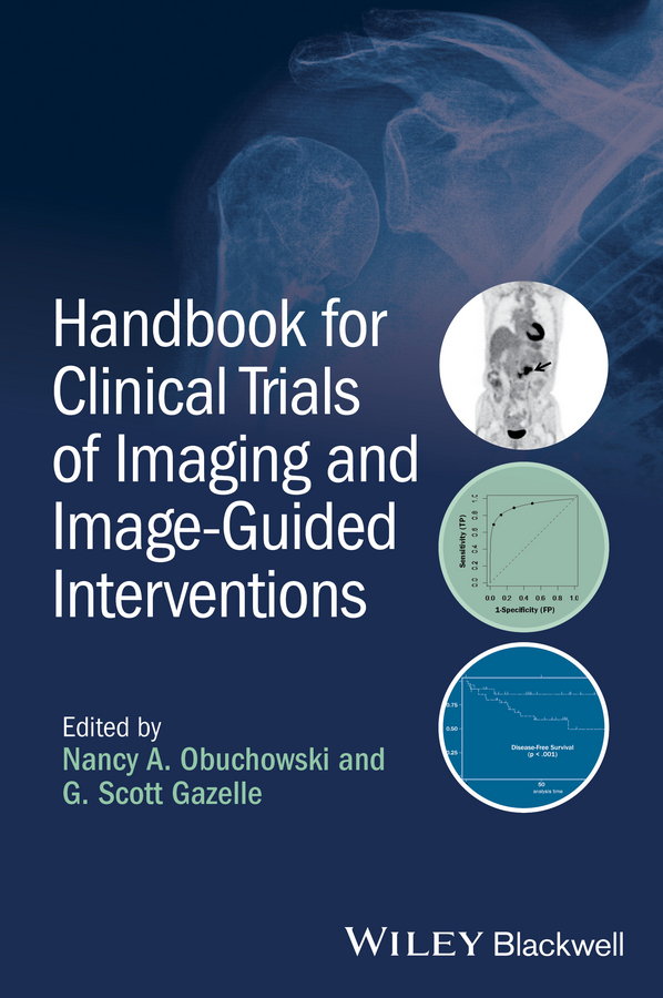 Nancy Obuchowski A. Handbook for Clinical Trials of Imaging and Image-Guided Interventions chick weisse veterinary image guided interventions