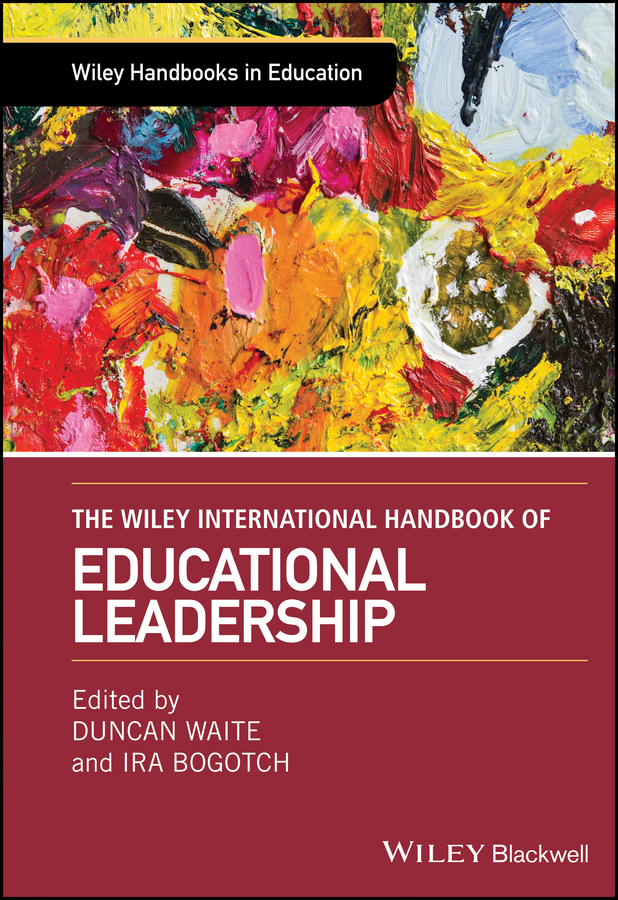Duncan Waite The Wiley International Handbook of Educational Leadership the oxford handbook of political leadership
