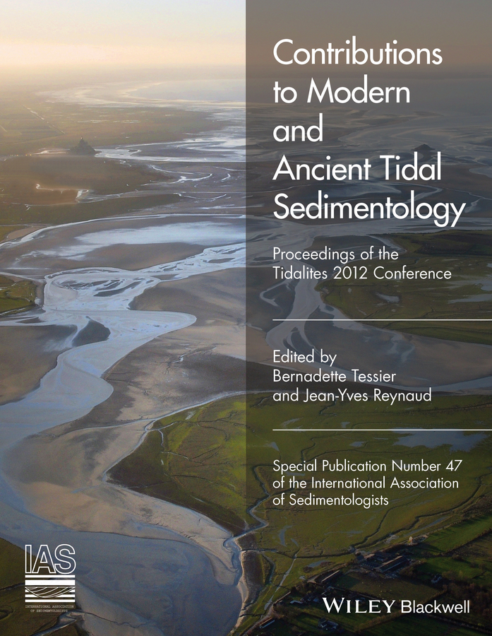 Bernadette Tessier Contributions to Modern and Ancient Tidal Sedimentology. Proceedings of the Tidalites 2012 Conference jack hardisty the analysis of tidal stream power