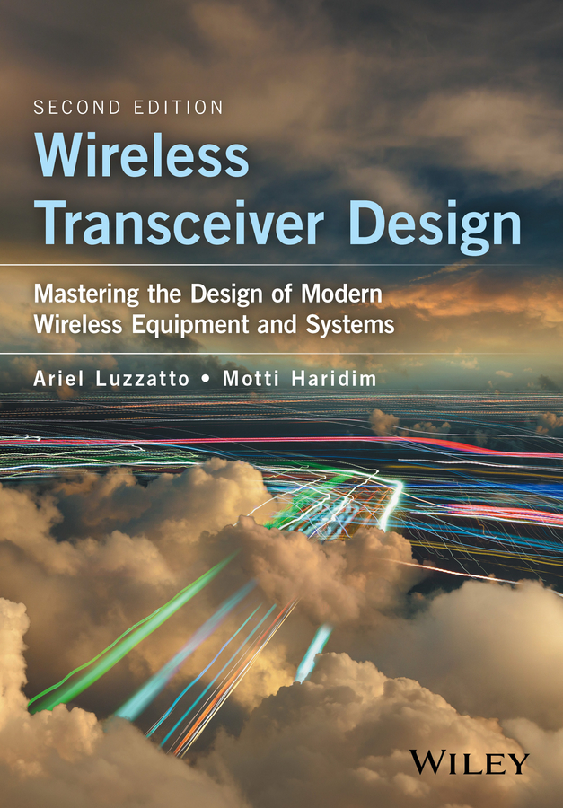Ariel Luzzatto Wireless Transceiver Design. Mastering the Design of Modern Wireless Equipment and Systems 2 4g wireless dmx512 transceiver and receiver easy to use embedded inside the light