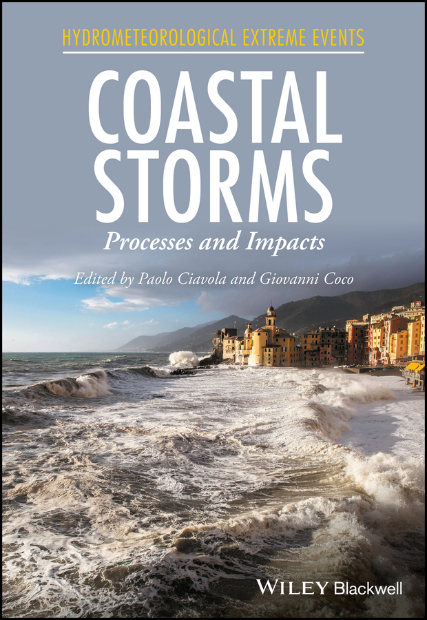 Paolo Ciavola Coastal Storms. Processes and Impacts frédéric muttin marine coastal and water pollutions oil spill studies