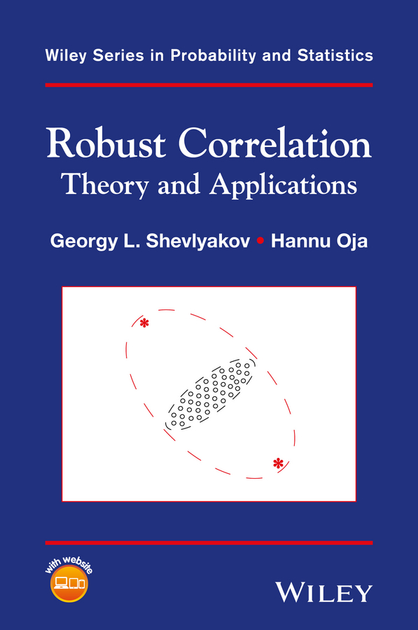 Hannu Oja Robust Correlation. Theory and Applications все цены