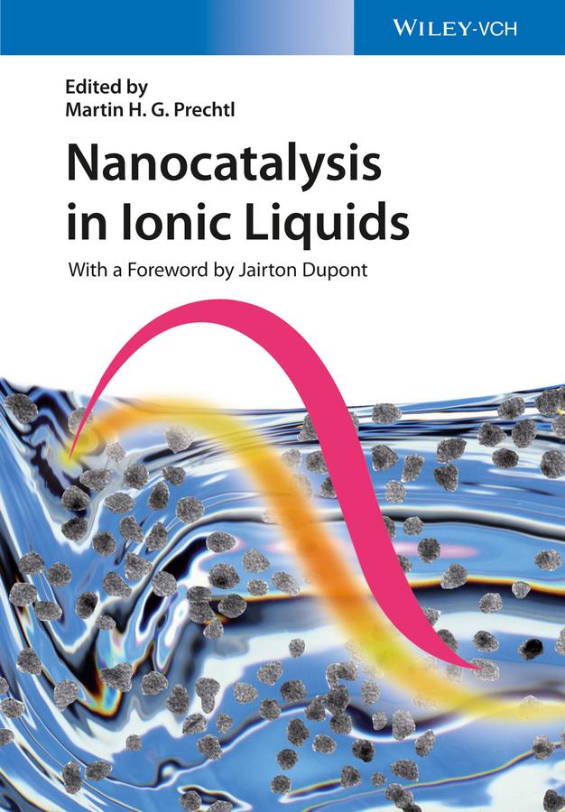 Jairton Dupont Nanocatalysis in Ionic Liquids цена в Москве и Питере