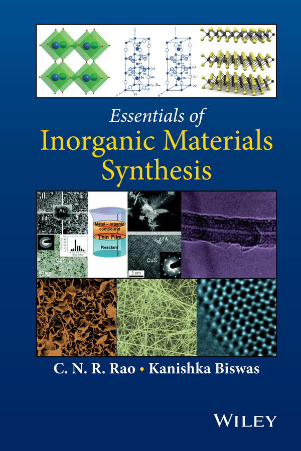 Kanishka Biswas Essentials of Inorganic Materials Synthesis цена