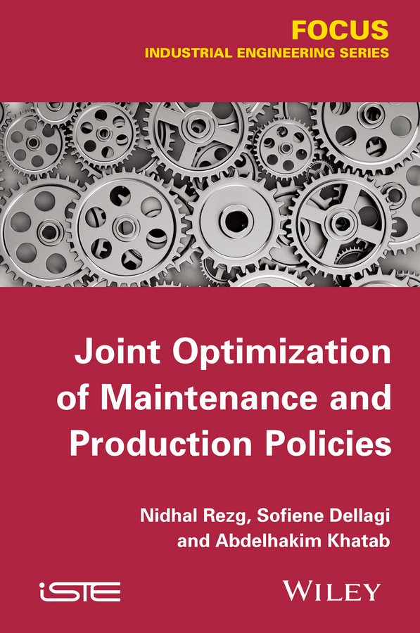 Nidhal Rezg Joint Optimization of Maintenance and Production Policies goat production system in farmers' management