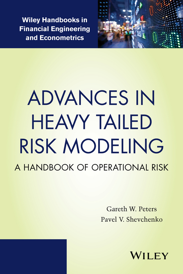 Pavel Shevchenko V. Advances in Heavy Tailed Risk Modeling. A Handbook of Operational Risk commercial orientation of smallholder farmers in risk prone areas