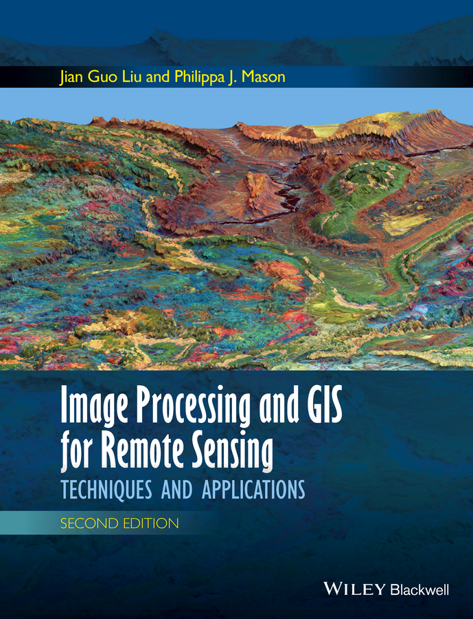 цена на Philippa Mason J. Image Processing and GIS for Remote Sensing. Techniques and Applications