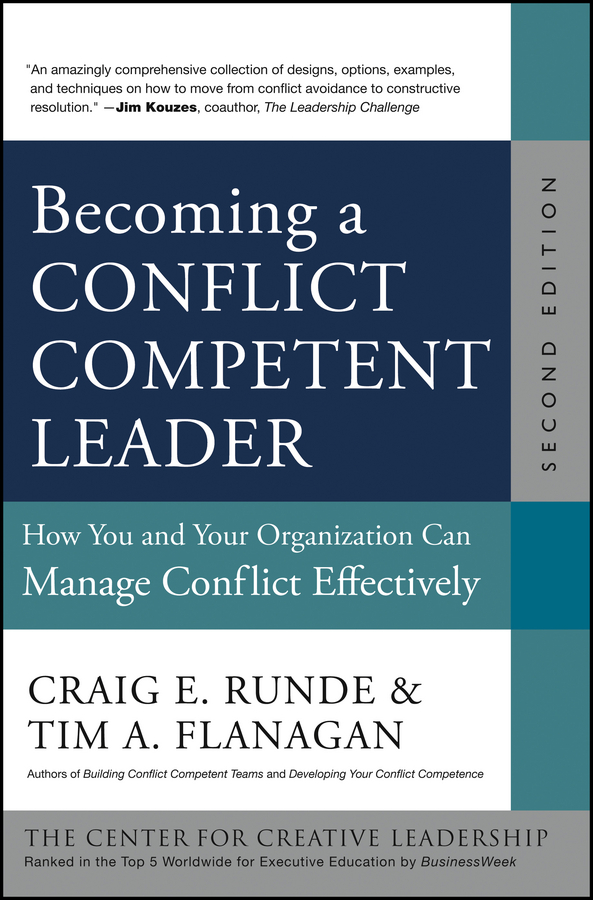 Tim Flanagan A. Becoming a Conflict Competent Leader. How You and Your Organization Can Manage Conflict Effectively d e berlyne conflict arousal and curiosity