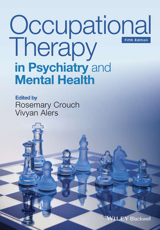 лучшая цена Rosemary Crouch Occupational Therapy in Psychiatry and Mental Health