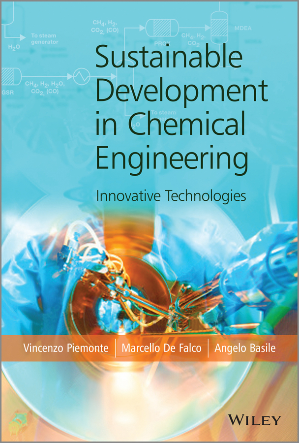 Angelo Basile Sustainable Development in Chemical Engineering. Innovative Technologies все цены