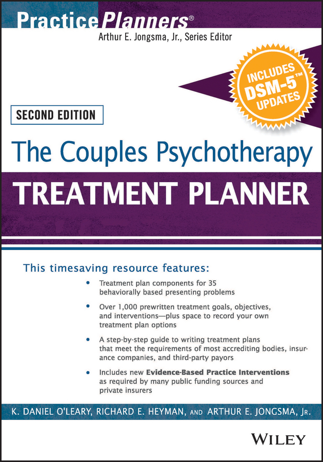 Arthur E. Jongsma, Jr. The Couples Psychotherapy Treatment Planner, with DSM-5 Updates
