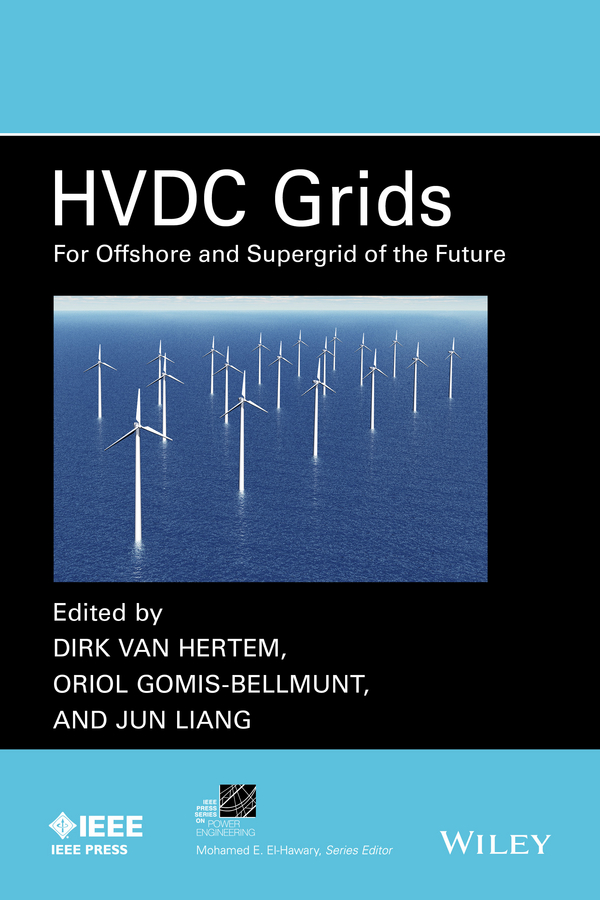 Oriol Gomis-Bellmunt HVDC Grids. For Offshore and Supergrid of the Future the future of the electronic marketplace paper