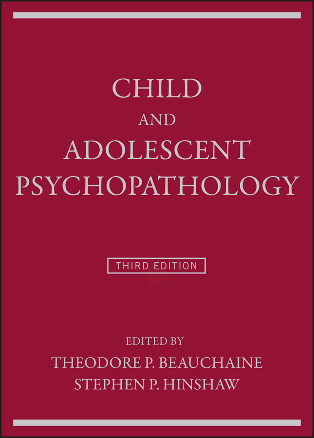 лучшая цена Theodore Beauchaine P. Child and Adolescent Psychopathology
