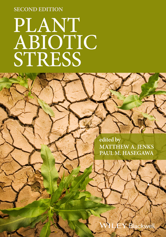 Paul Hasegawa M. Plant Abiotic Stress gill sarvajeet s climate change and plant abiotic stress tolerance