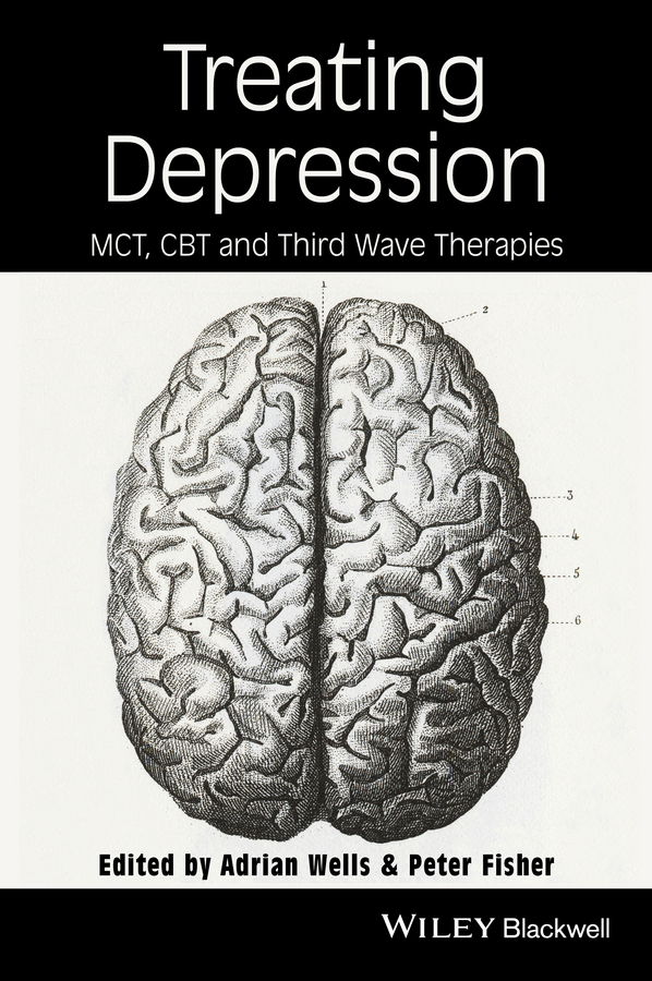 Peter Fisher Treating Depression. MCT, CBT and Third Wave Therapies brian thomson managing depression with cbt for dummies isbn 9781118357170