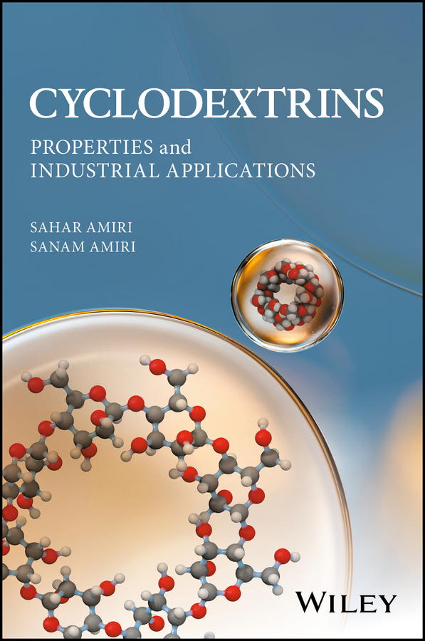 Sahar Amiri Cyclodextrins. Properties and Industrial Applications все цены