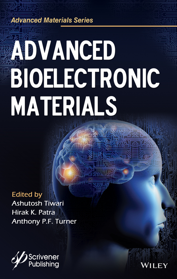 Ashutosh Tiwari Advanced Bioelectronics Materials micromechanics electron interactions for advanced biomedical research
