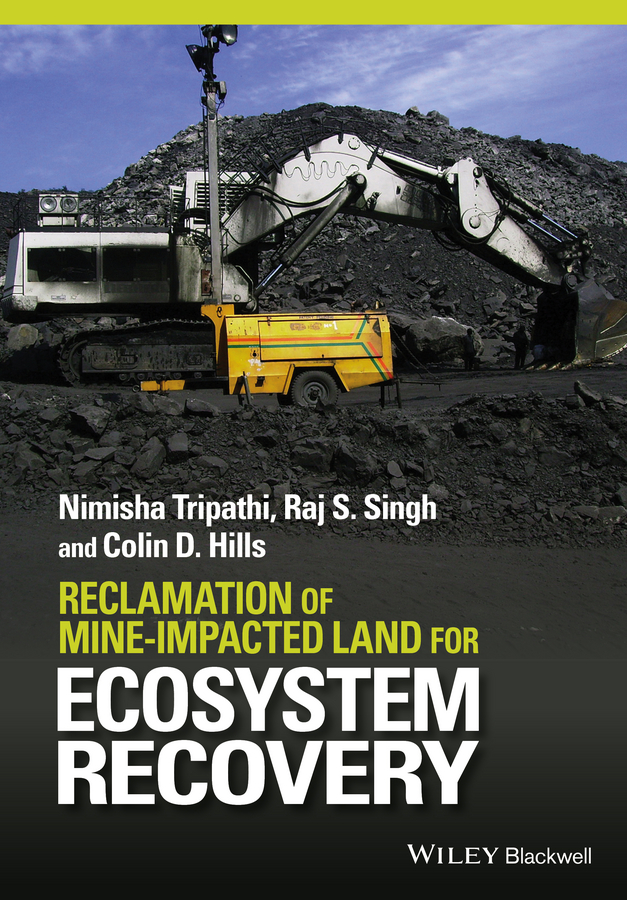 Nimisha Tripathi Reclamation of Mine-impacted Land for Ecosystem Recovery цена