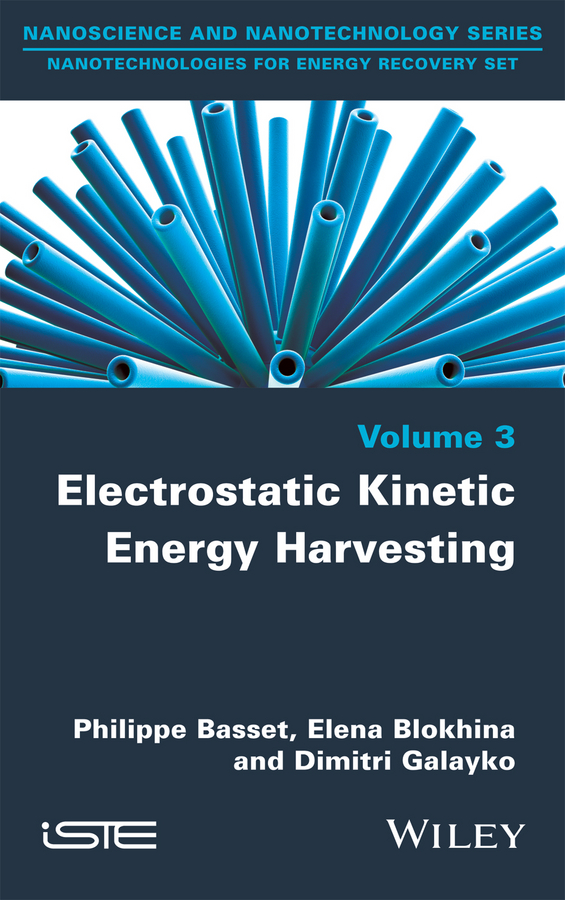 Philippe Basset Electrostatic Kinetic Energy Harvesting