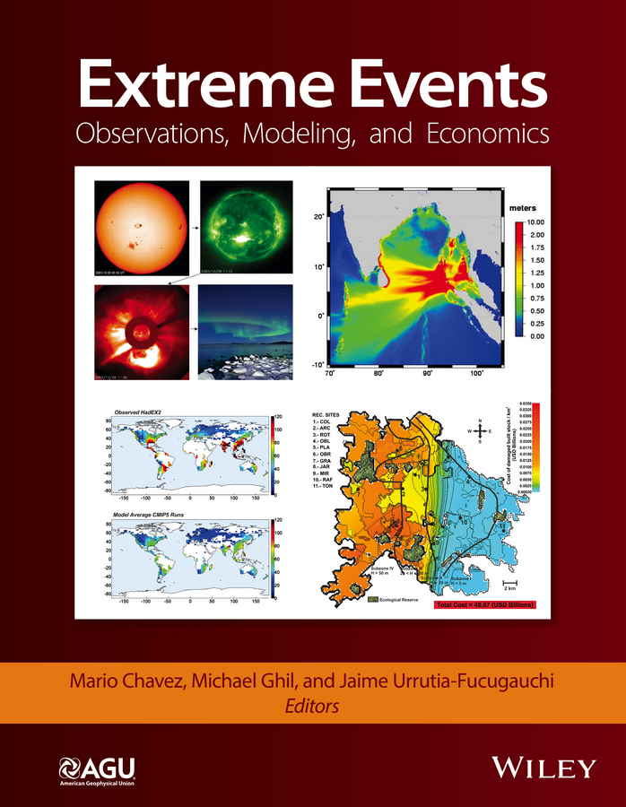 Mario Chavez Extreme Events. Observations, Modeling, and Economics купить недорого в Москве