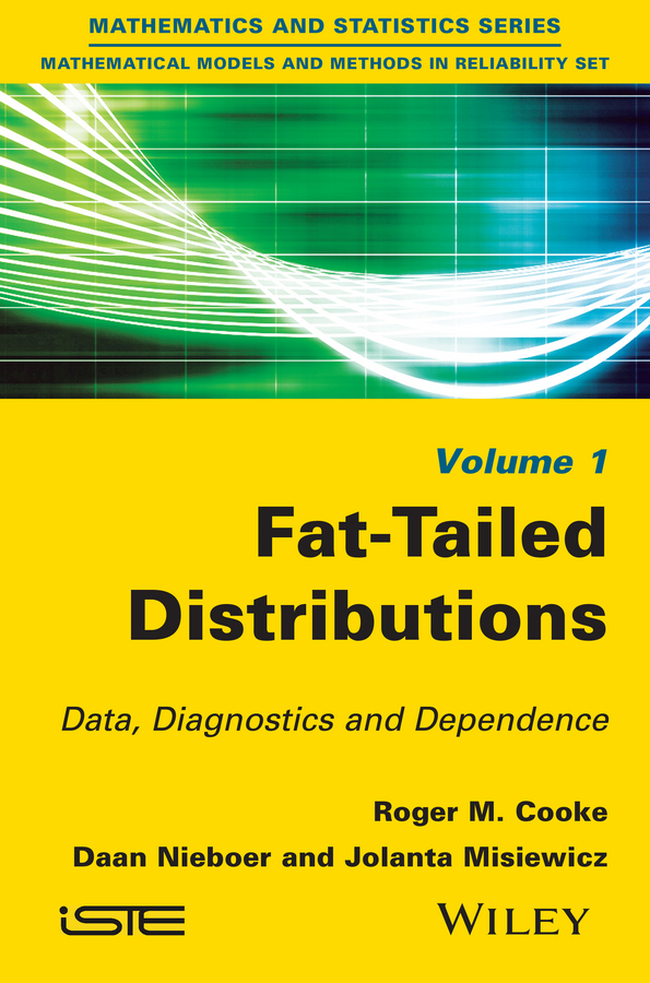Daan Nieboer Fat-Tailed Distributions. Data, Diagnostics and Dependence