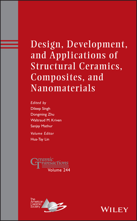 цена на Hua-Tay Lin Design, Development, and Applications of Structural Ceramics, Composites, and Nanomaterials