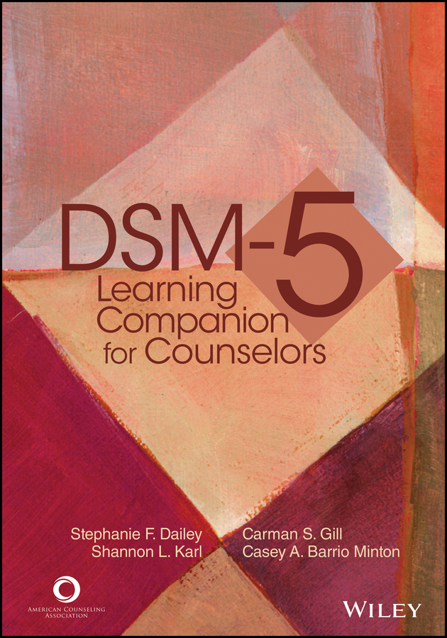 Casey A. Barrio Minton DSM-5 Learning Companion for Counselors