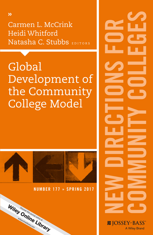 Heidi Whitford Global Development of the Community College Model. New Directions for Community Colleges, Number 177 community based ecotourism development in ethiopia