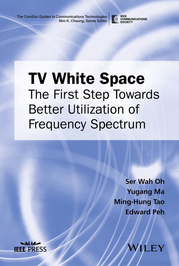 Yugang Ma TV White Space. The First Step Towards Better Utilization of Frequency Spectrum все цены