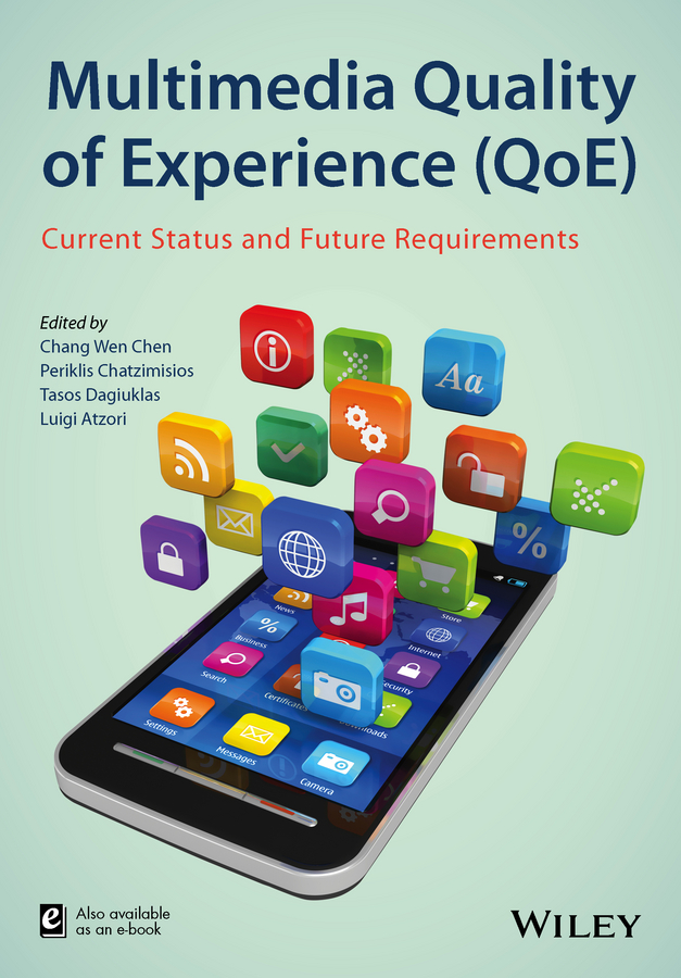 Luigi Atzori Multimedia Quality of Experience (QoE). Current Status and Future Requirements все цены