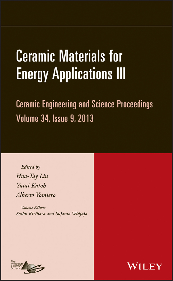 Hua-Tay Lin Ceramic Materials for Energy Applications III yves mouton organic materials for sustainable civil engineering