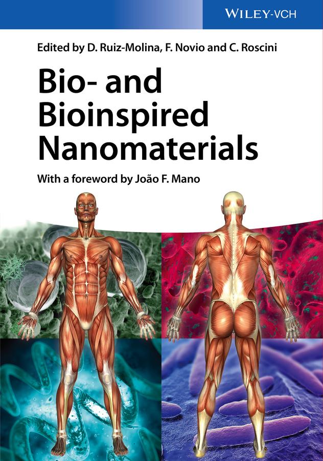 Daniel Ruiz-Molina Bio- and Bioinspired Nanomaterials
