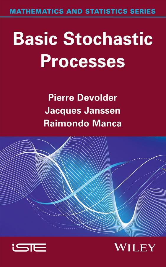 Jacques Janssen Basic Stochastic Processes цена