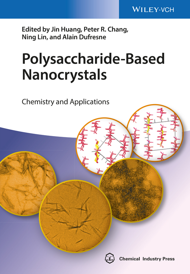 Jin Huang Polysaccharide-Based Nanocrystals. Chemistry and Applications стоимость