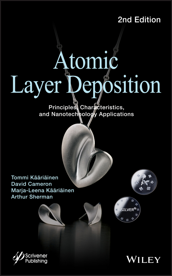 цена на David Cameron Atomic Layer Deposition. Principles, Characteristics, and Nanotechnology Applications