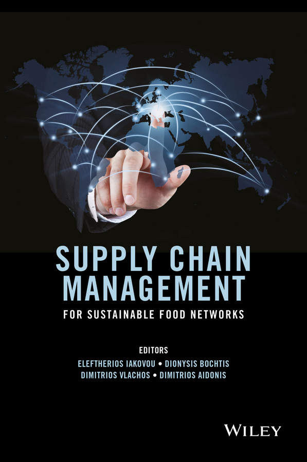 Eleftherios Iakovou Supply Chain Management for Sustainable Food Networks цена