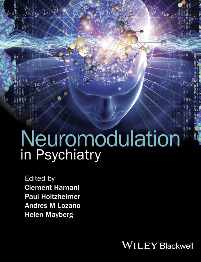Clement Hamani Neuromodulation in Psychiatry katona cornelius principles and practice of geriatric psychiatry
