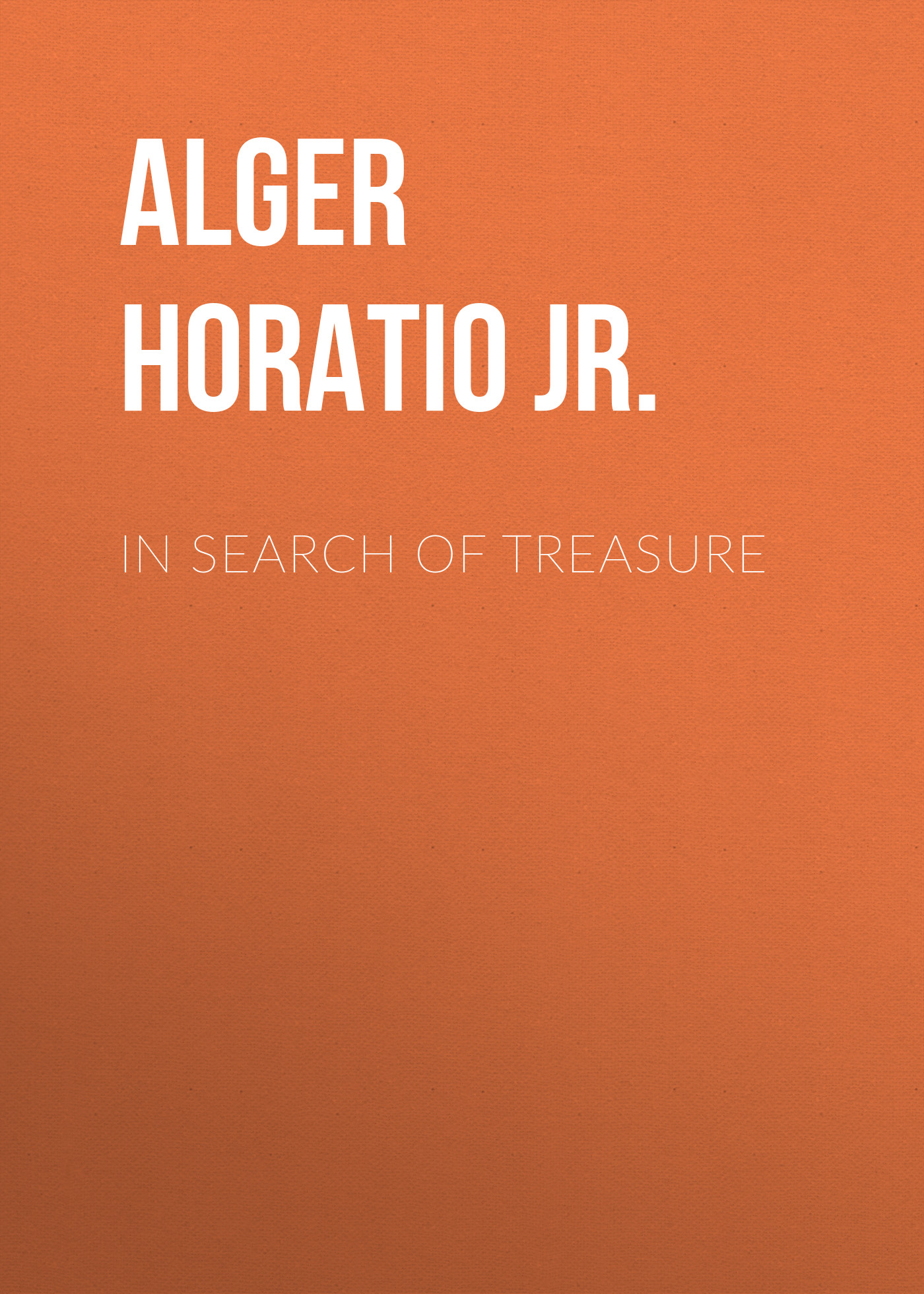 Alger Horatio Jr. In Search of Treasure полотенце махровое мойдодыр 40х70