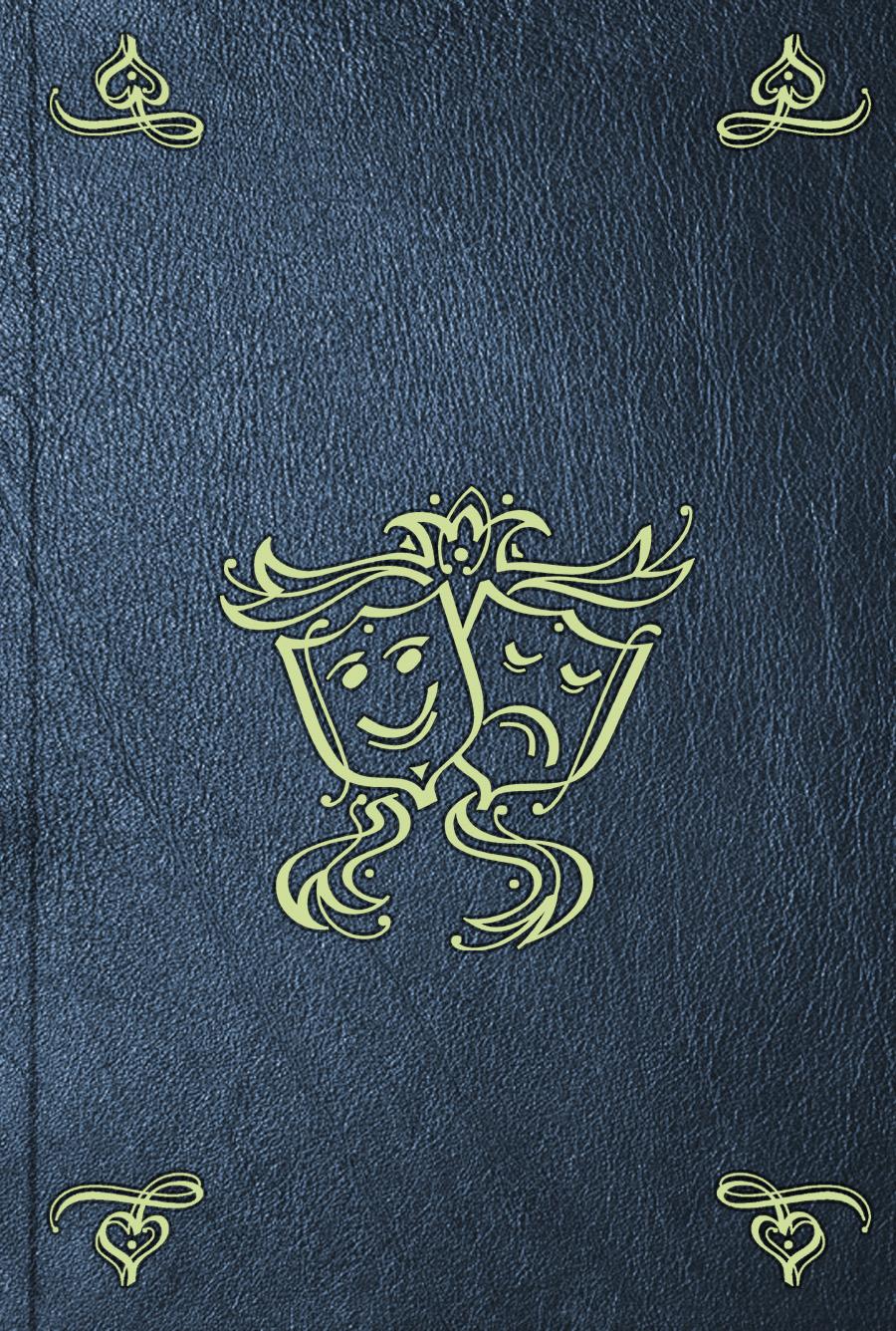 Жан-Батист Мольер Le Tartuffe, ou L'imposteur alexandre chaponnier quatre heures ou le jour du supplice melodrame en trois actes classic reprint